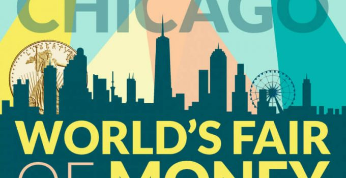 2021 Chicago World's Fair of Money Banner (Image Courtesy of The American Numismatic Association)